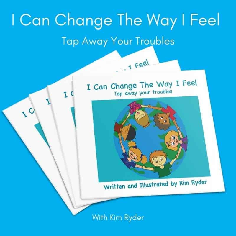 I Can Change The Way I Feel - By Kim Ryder